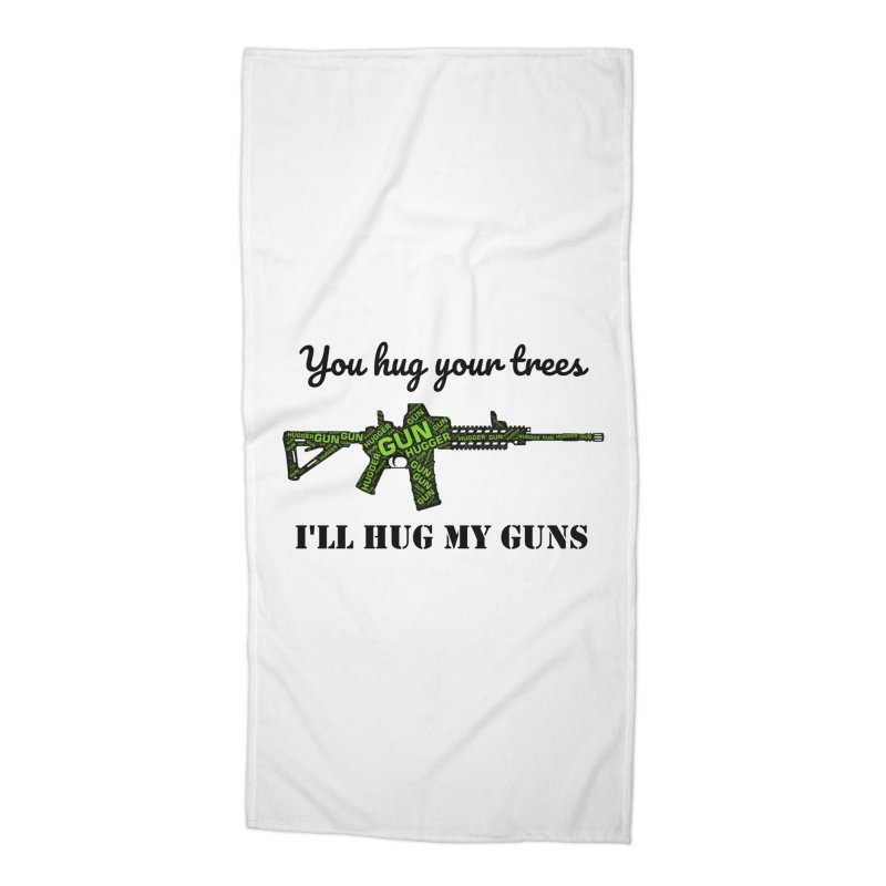 Gun Hugger Accessories Beach Towel by Rally For Our Rights Shop