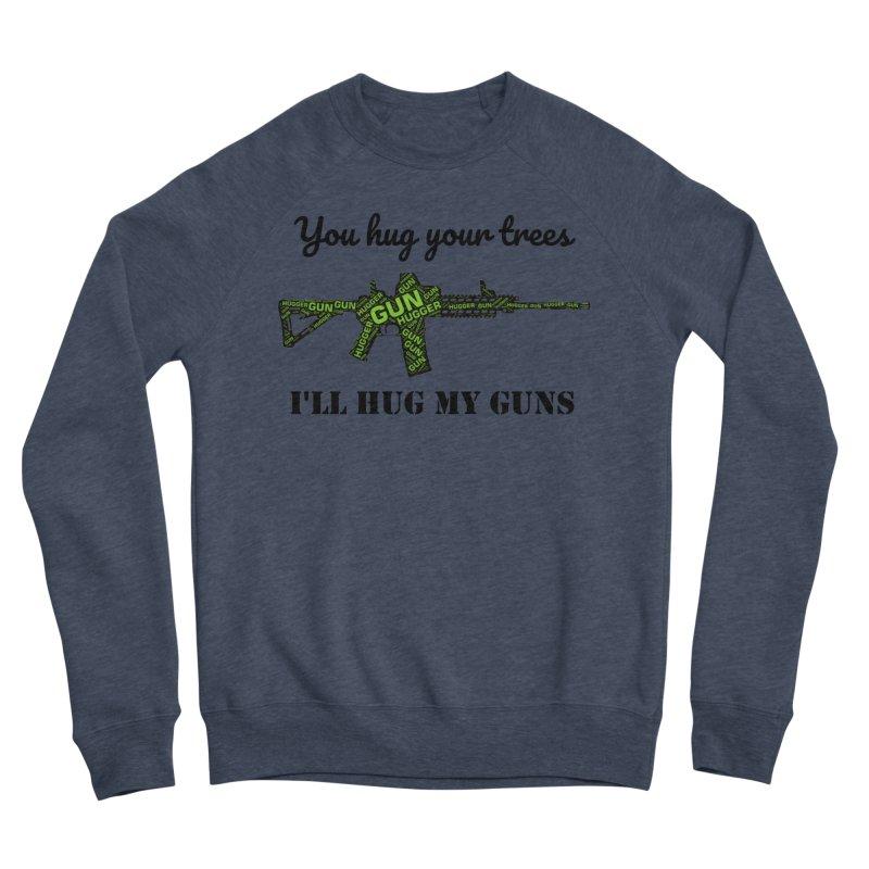 Gun Hugger Women's Sponge Fleece Sweatshirt by Rally For Our Rights Shop