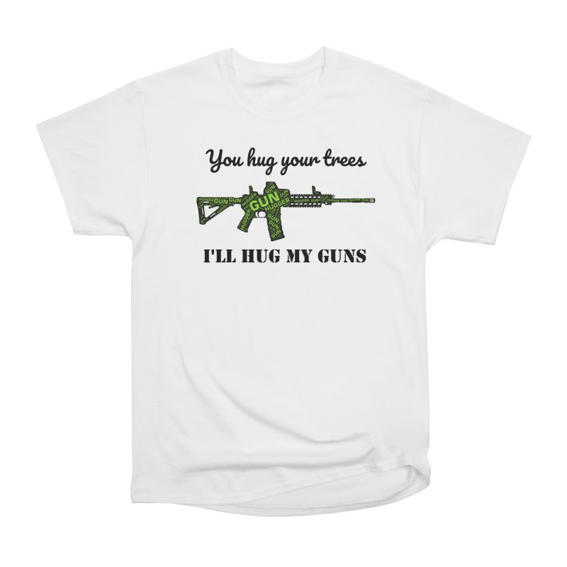 Gun Hugger Women's Heavyweight Unisex T-Shirt by Rally For Our Rights Shop