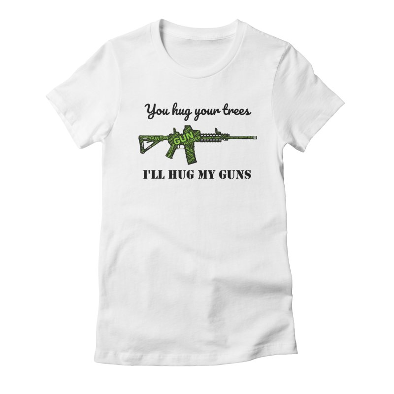 Gun Hugger Women's Fitted T-Shirt by Rally For Our Rights Shop