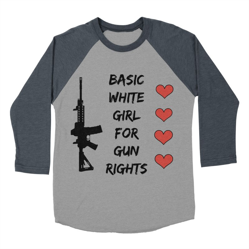 Basic White Girl For Gun Rights Women's Baseball Triblend Longsleeve T-Shirt by Rally For Our Rights Shop