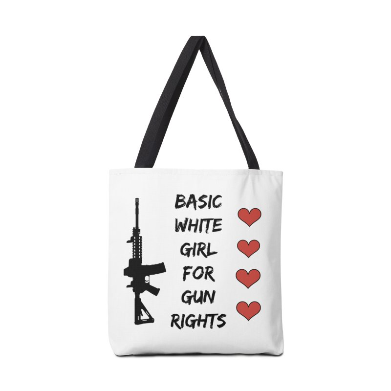 Basic White Girl For Gun Rights Accessories Bag by Rally For Our Rights Shop