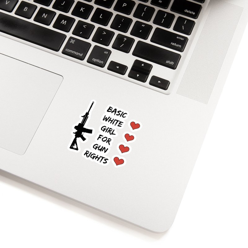 Basic White Girl For Gun Rights Accessories Sticker by Rally For Our Rights Shop