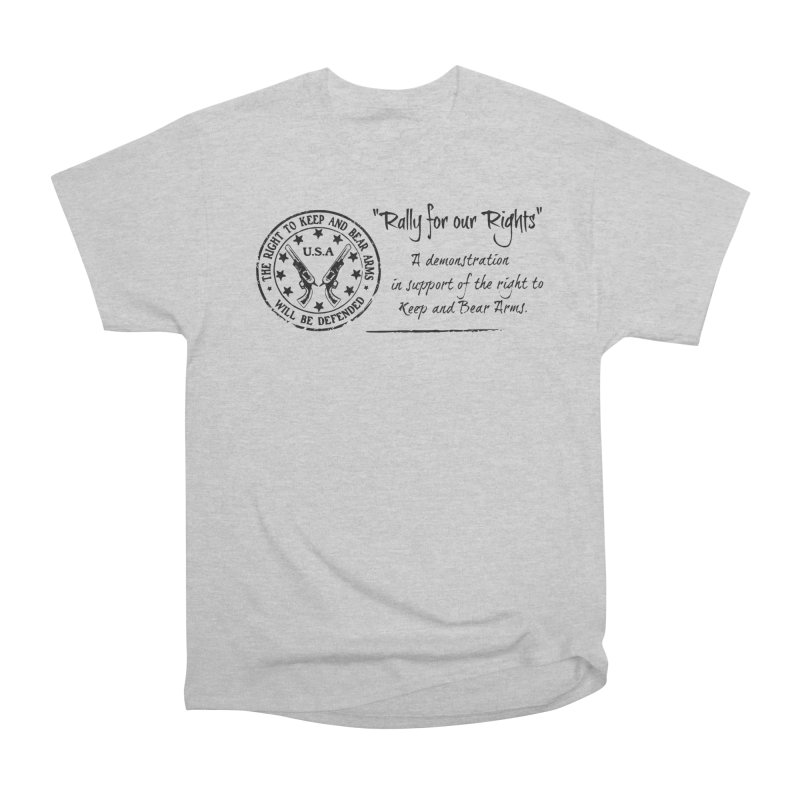 Rally for our Rights - Classic Black Logo Women's Heavyweight Unisex T-Shirt by Rally For Our Rights Shop