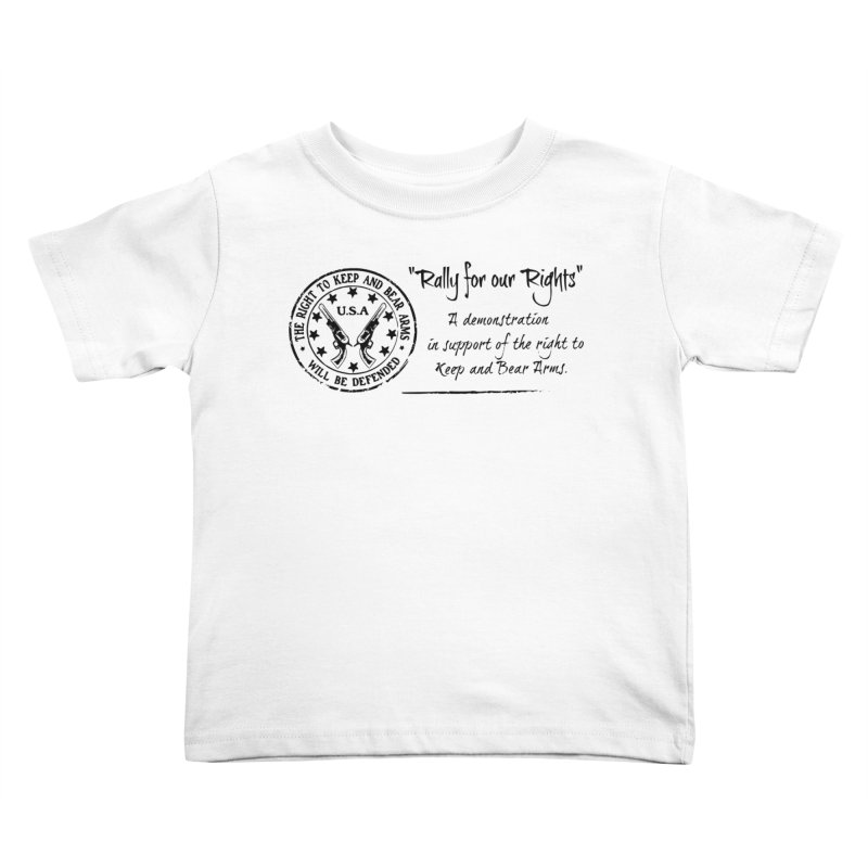 Rally for our Rights - Classic Black Logo Kids Toddler T-Shirt by Rally For Our Rights Shop