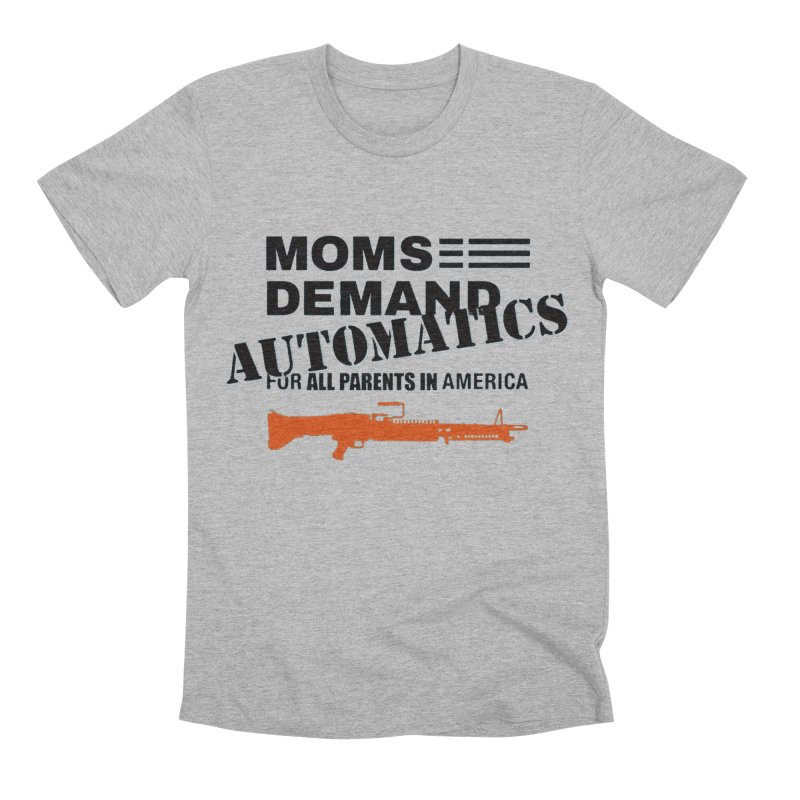 Moms Demand Automatics - Black Logo, Orange LMG Men's Premium T-Shirt by Rally For Our Rights Shop