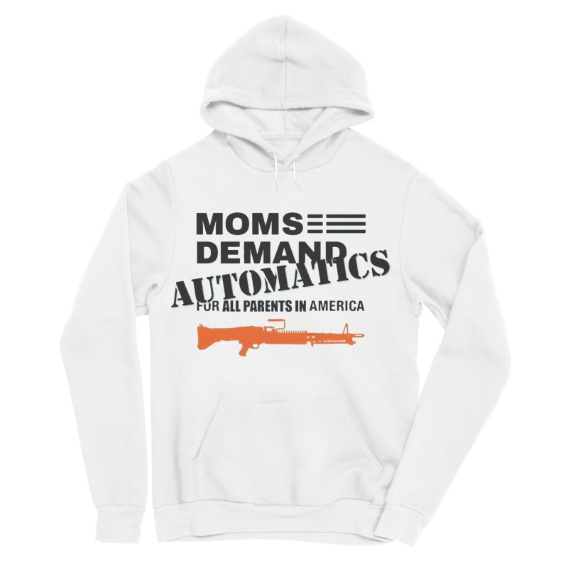 Moms Demand Automatics - Black Logo, Orange LMG Women's Sponge Fleece Pullover Hoody by Rally For Our Rights Shop