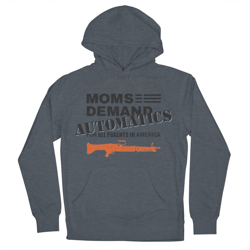 Moms Demand Automatics - Black Logo, Orange LMG Women's French Terry Pullover Hoody by Rally For Our Rights Shop