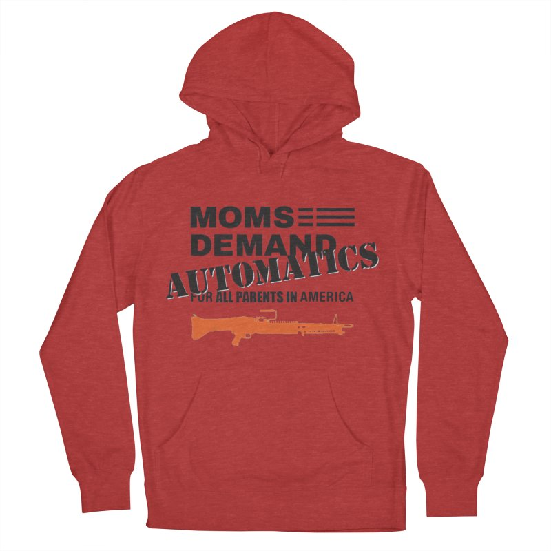 Moms Demand Automatics - Black Logo, Orange LMG Men's French Terry Pullover Hoody by Rally For Our Rights Shop