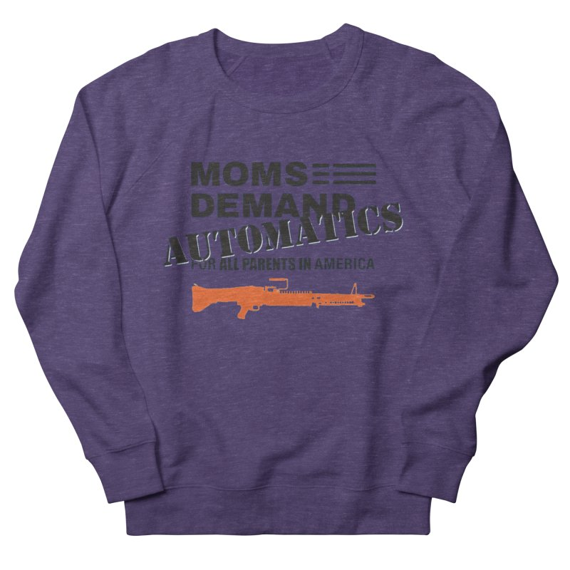 Moms Demand Automatics - Black Logo, Orange LMG Men's French Terry Sweatshirt by Rally For Our Rights Shop