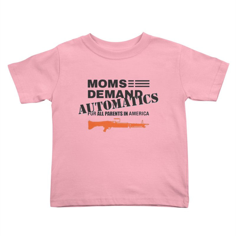 Moms Demand Automatics - Black Logo, Orange LMG Kids Toddler T-Shirt by Rally For Our Rights Shop
