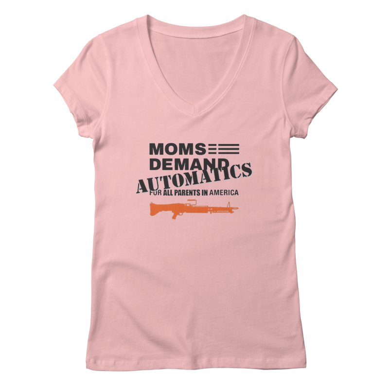 Moms Demand Automatics - Black Logo, Orange LMG Women's Regular V-Neck by Rally For Our Rights Shop