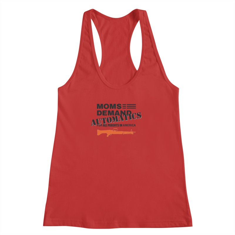 Moms Demand Automatics - Black Logo, Orange LMG Women's Racerback Tank by Rally For Our Rights Shop