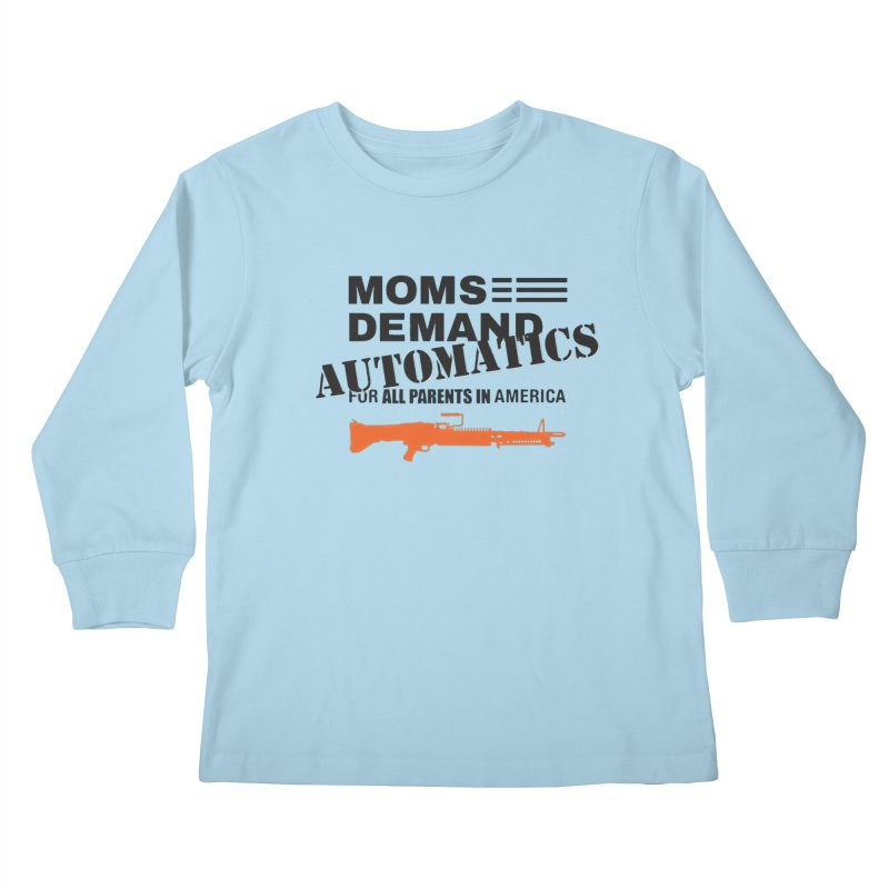 Moms Demand Automatics - Black Logo, Orange LMG Kids Longsleeve T-Shirt by Rally For Our Rights Shop