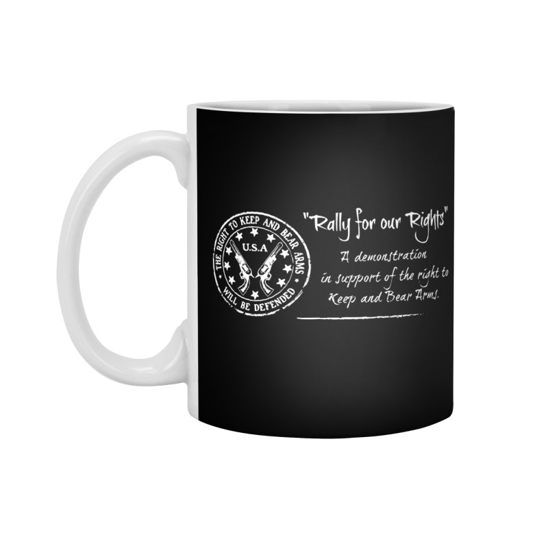 Rally for our Rights - Classic White Logo Accessories Mug by Rally For Our Rights Shop