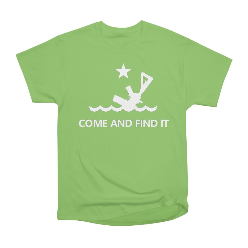 Come and Find It - White Logo Women's Heavyweight Unisex T-Shirt by Rally For Our Rights Shop