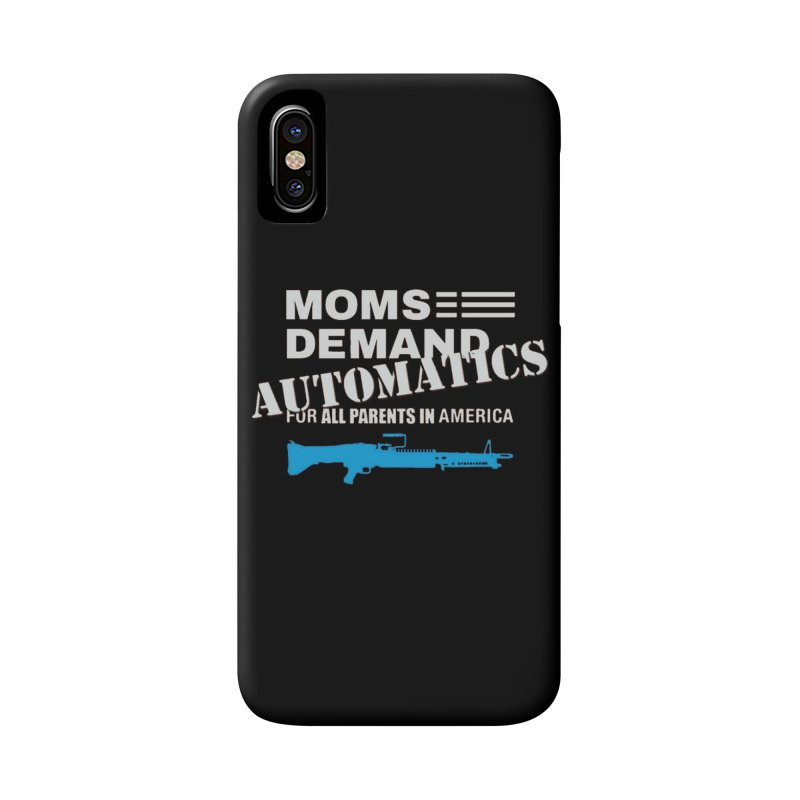 Moms Demand Automatics - White Logo, Blue LMG Accessories Phone Case by Rally For Our Rights Shop