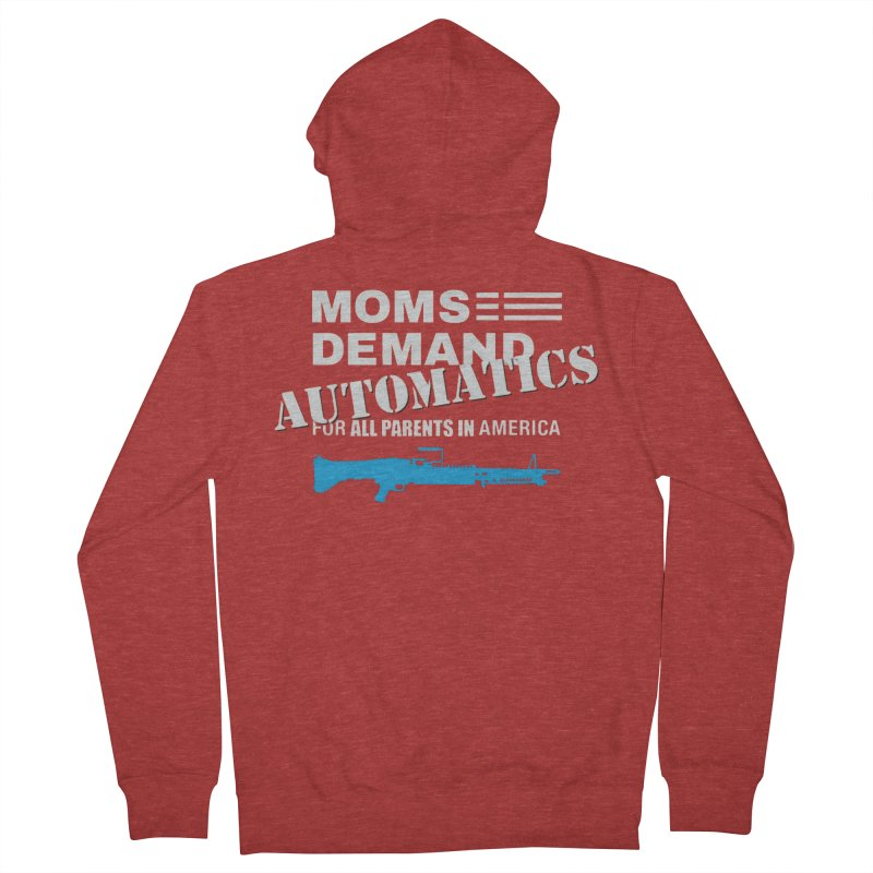 Moms Demand Automatics - White Logo, Blue LMG Women's French Terry Zip-Up Hoody by Rally For Our Rights Shop