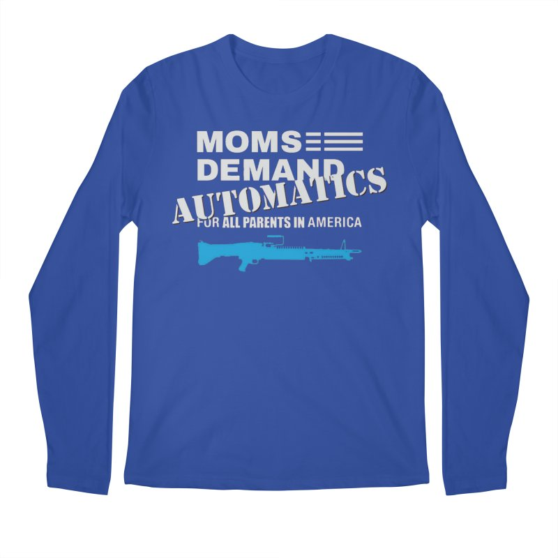Moms Demand Automatics - White Logo, Blue LMG Men's Regular Longsleeve T-Shirt by Rally For Our Rights Shop