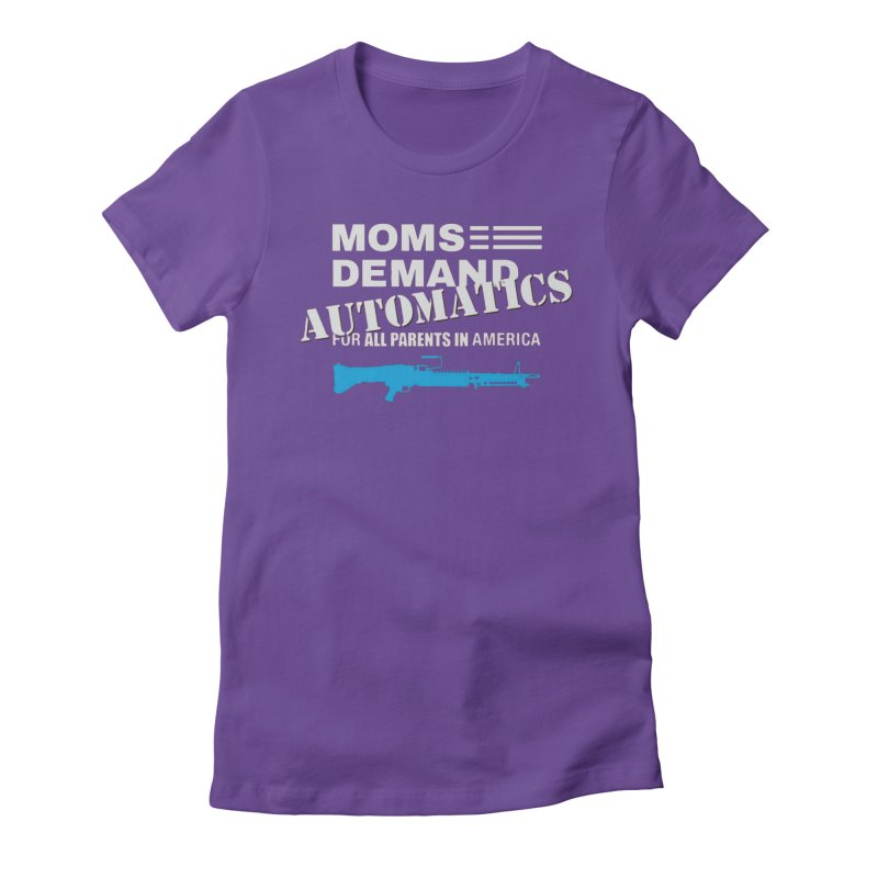 Moms Demand Automatics - White Logo, Blue LMG Women's Fitted T-Shirt by Rally For Our Rights Shop