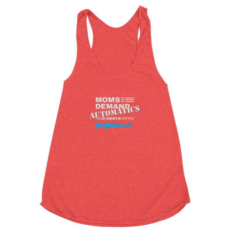Moms Demand Automatics - White Logo, Blue LMG Women's Racerback Triblend Tank by Rally For Our Rights Shop