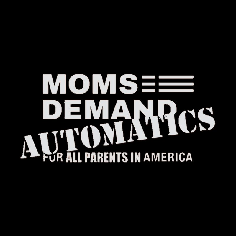 Moms Demand Automatics - Classic White Logo   by Rally For Our Rights Shop