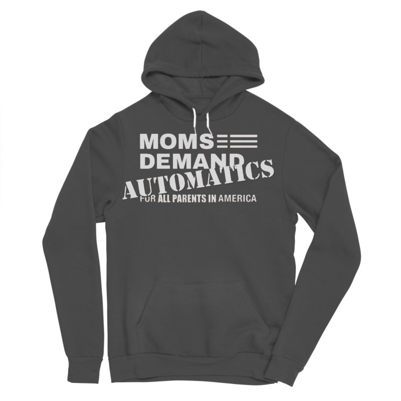 Moms Demand Automatics - Classic White Logo Women's Sponge Fleece Pullover Hoody by Rally For Our Rights Shop