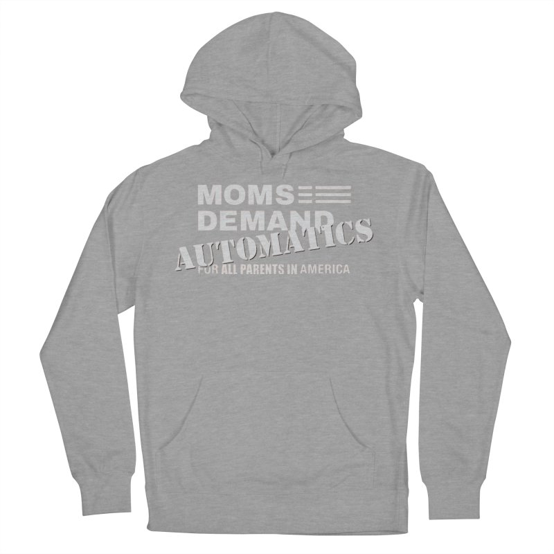 Moms Demand Automatics - Classic White Logo Women's French Terry Pullover Hoody by Rally For Our Rights Shop