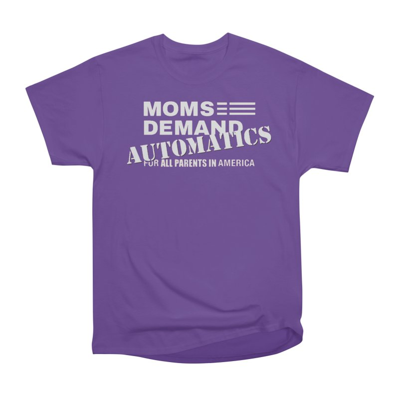 Moms Demand Automatics - Classic White Logo Women's Heavyweight Unisex T-Shirt by Rally For Our Rights Shop