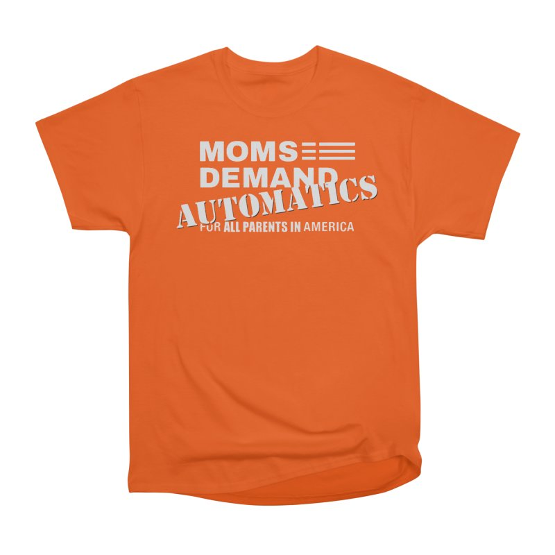 Moms Demand Automatics - Classic White Logo Men's Heavyweight T-Shirt by Rally For Our Rights Shop