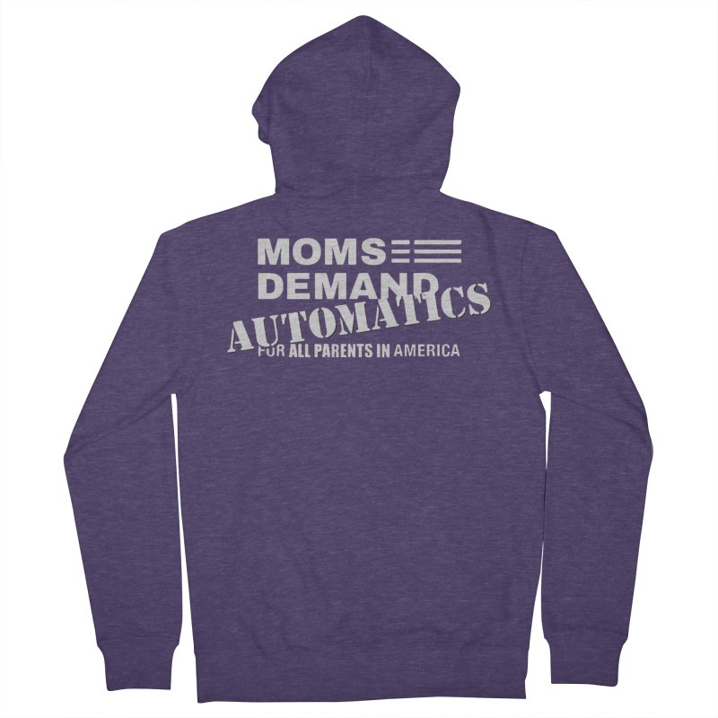 Moms Demand Automatics - Classic White Logo Men's French Terry Zip-Up Hoody by Rally For Our Rights Shop
