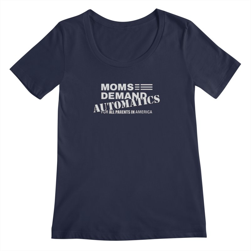 Moms Demand Automatics - Classic White Logo Women's Regular Scoop Neck by Rally For Our Rights Shop