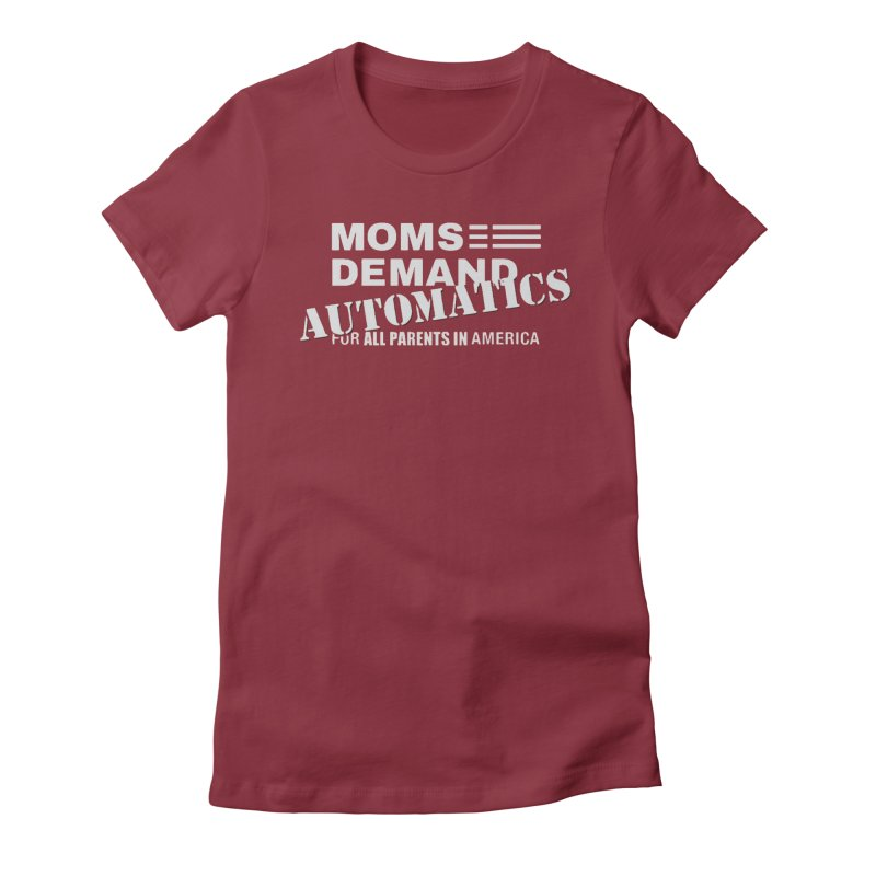Moms Demand Automatics - Classic White Logo Women's Fitted T-Shirt by Rally For Our Rights Shop