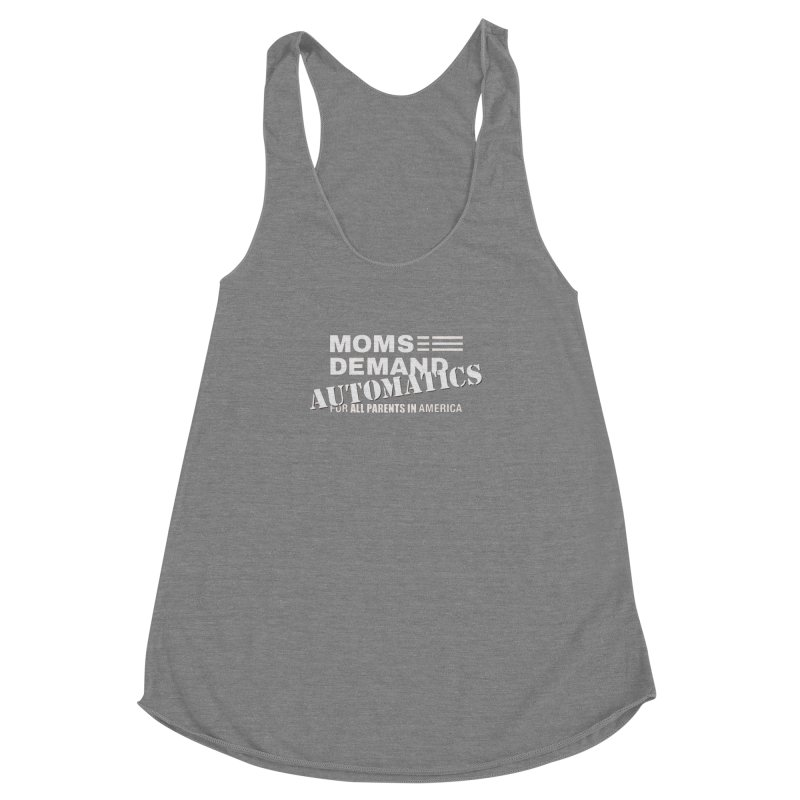 Moms Demand Automatics - Classic White Logo Women's Racerback Triblend Tank by Rally For Our Rights Shop