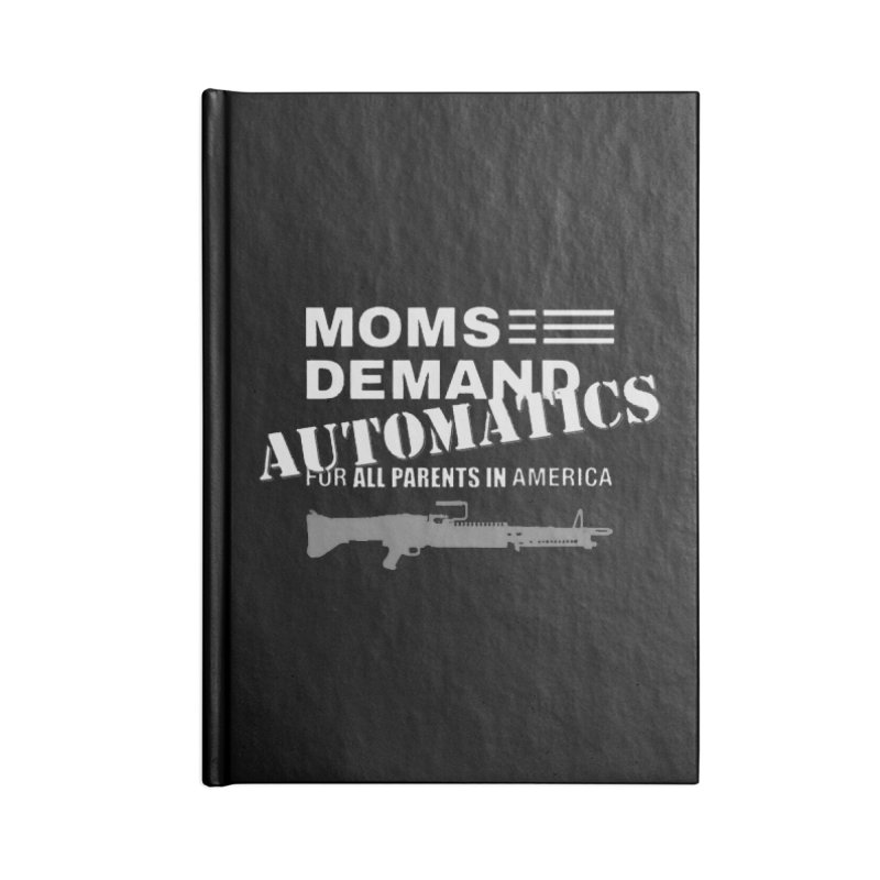Moms Demand Automatics - White Logo, Gray LMG Accessories Notebook by Rally For Our Rights Shop