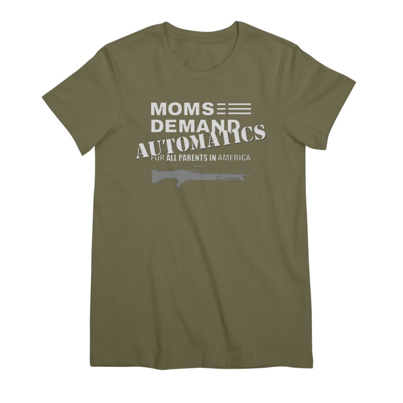 Moms Demand Automatics - White Logo, Gray LMG Women's Premium T-Shirt by Rally For Our Rights Shop
