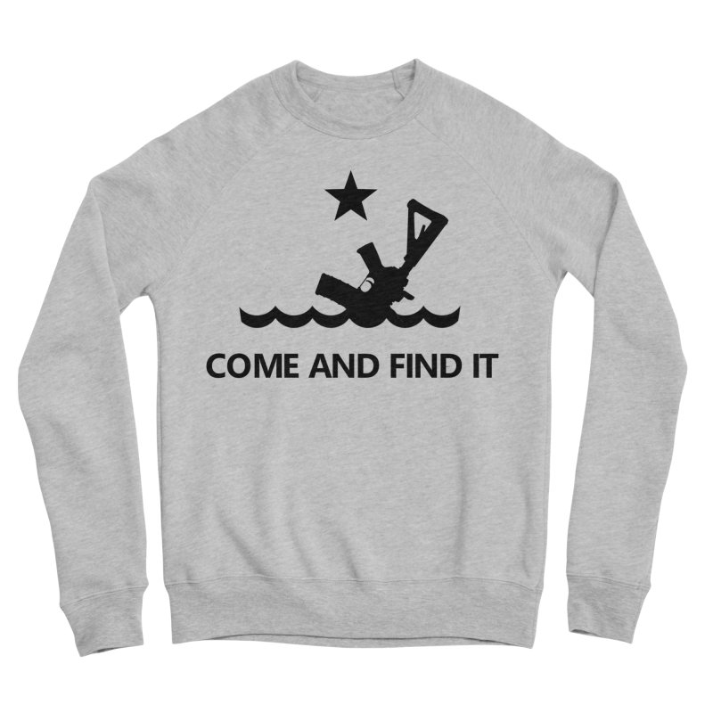 Come and Find It - Black Logo Men's Sponge Fleece Sweatshirt by Rally For Our Rights Shop