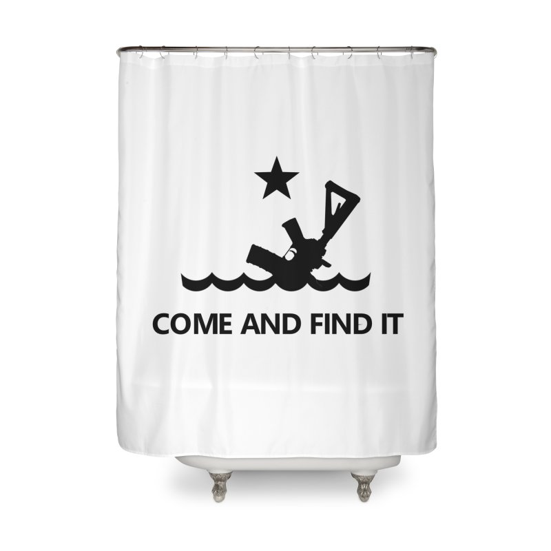 Come and Find It - Black Logo Home Shower Curtain by Rally For Our Rights Shop