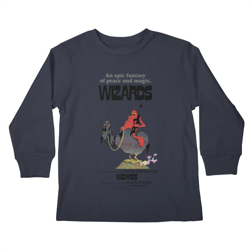 Wizards by Ralph Bakshi Kids Longsleeve T-Shirt by Ralph Bakshi Studios