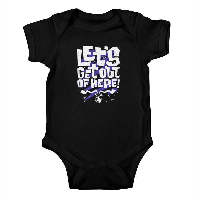 Let's get out of here! Kids Baby Bodysuit by ramos's Artist Shop