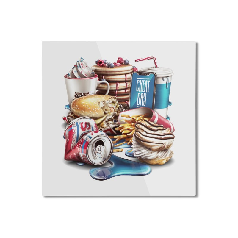 Cheat Day Home Mounted Aluminum Print by ramos's Artist Shop