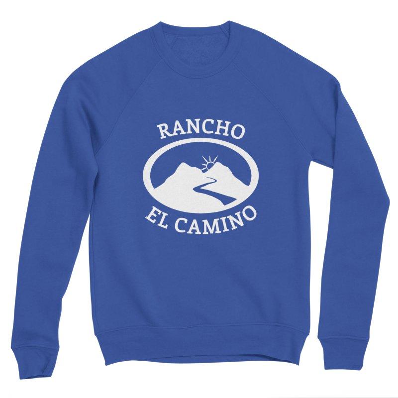 The Ranch - WHITE Men's Sweatshirt by Rancho El Camino's Artist Shop