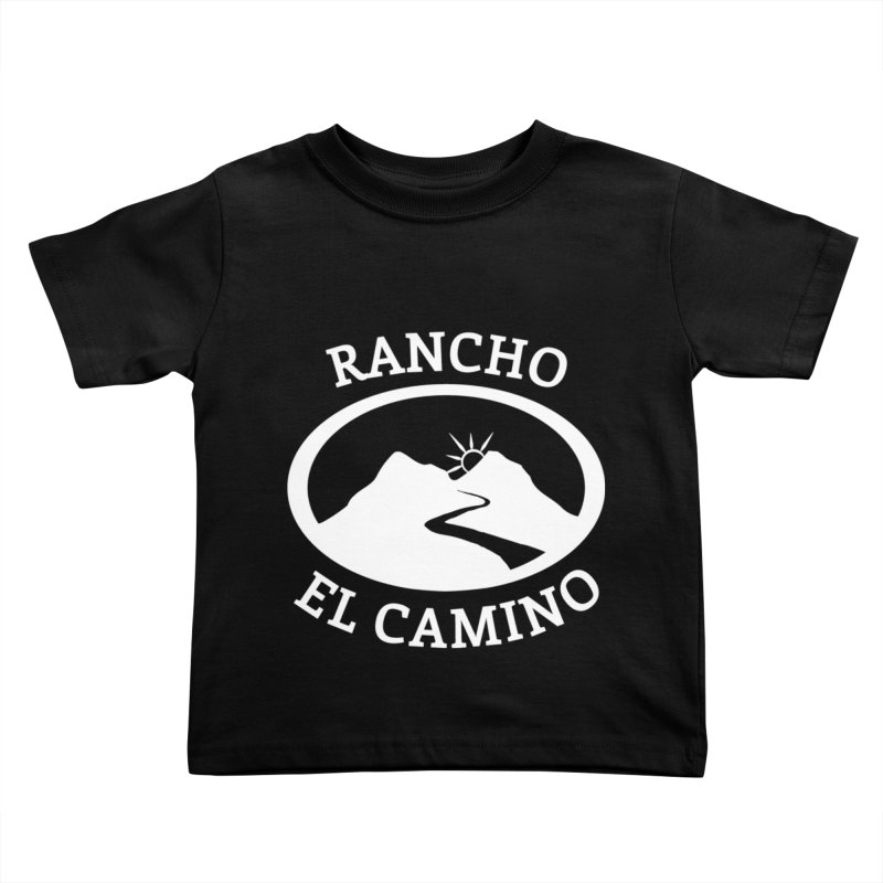 The Ranch - WHITE Kids Toddler T-Shirt by Rancho El Camino's Artist Shop