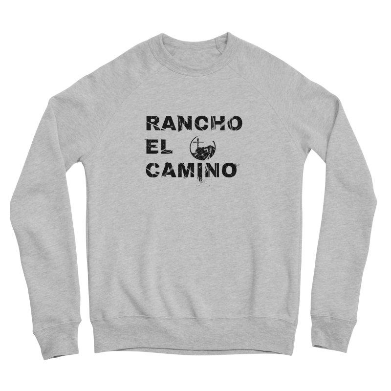 Men's None by Rancho El Camino's Artist Shop