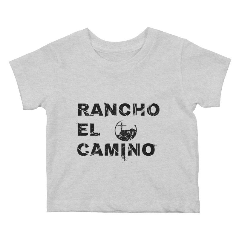 Rancho El Camino by John Arters Kids Baby T-Shirt by Rancho El Camino's Artist Shop