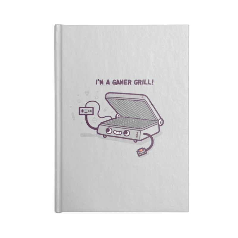 Gamer grill Accessories Blank Journal Notebook by Randyotter
