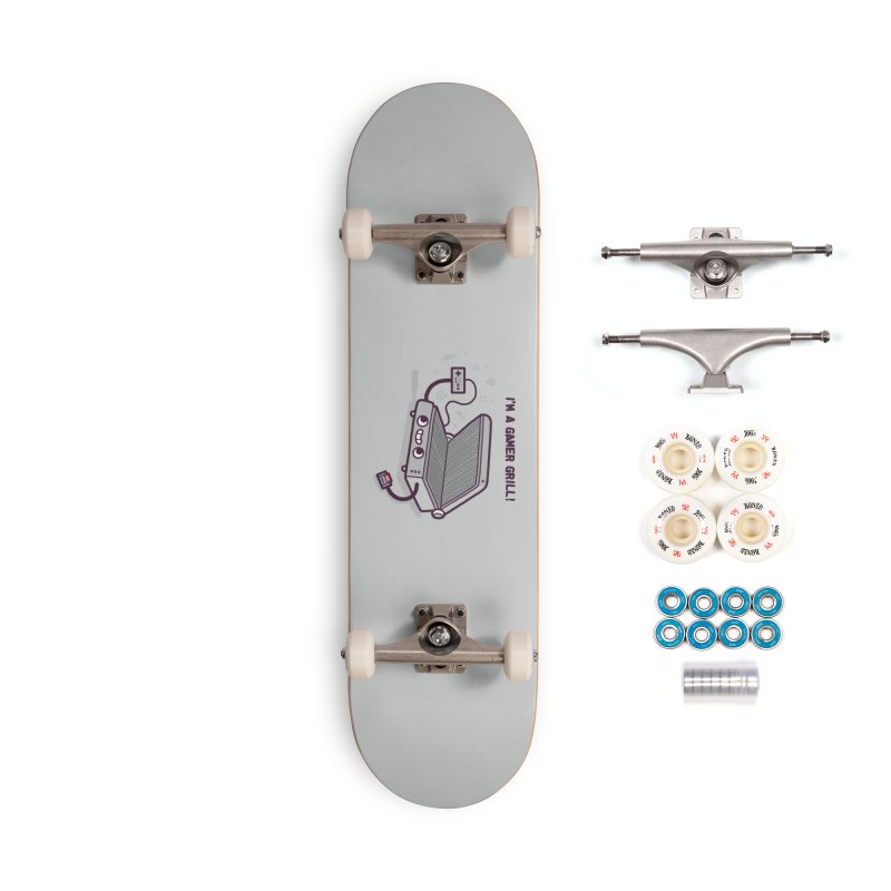 Gamer grill Accessories Complete - Premium Skateboard by Randyotter