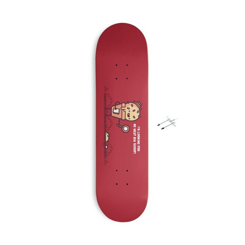 Big scoop Accessories Skateboard by Randyotter