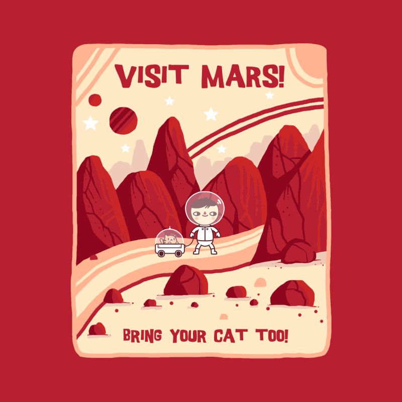 Visit Mars by Randyotter