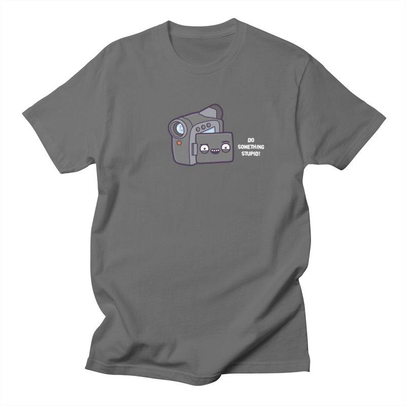 Do something stupid! in Men's Regular T-Shirt Asphalt by Randyotter